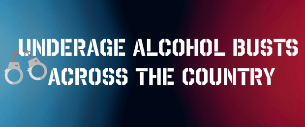 Title image for underage alcohol busts across the country