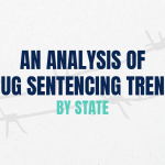 An Analysis of Drug Sentencing Trends in the US